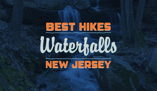 Best Waterfall Hikes in NJ