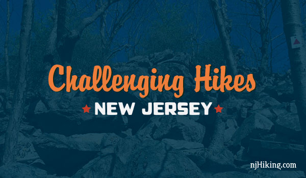 Challenging Hikes in NJ